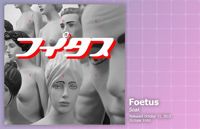 foetus-soak-review-header-graphic