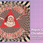 Music Review: Various Artists, <em>Psych-Out Christmas</em>