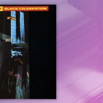 "Waxing Nostalgic Connecting The Dots: Depeche Mode, ""Black Celebration"""