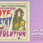 Music Review: <em>Love, Poetry and Revolution – A Journey Through The British Psychedelic and Underground Scenes 1966-72</em>