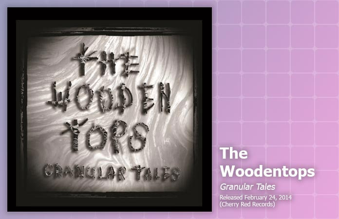 the-woodentops-granular-tales-review-header-graphic