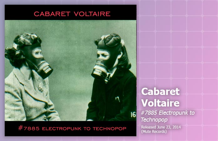 cabaret-voltaire-7885-review-header-graphic
