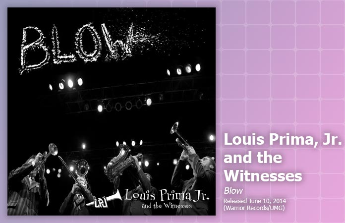 louis-prima-jr-and-witnesses-blow-review-header-graphic