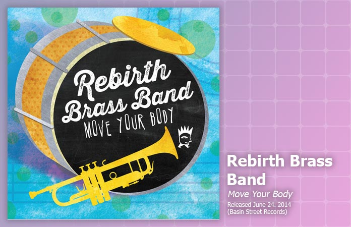 rebirth-brass-band-move-your-body-review-header-graphic