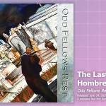 Music Review: The Last Hombres, <em>Odd Fellows Rest</em>