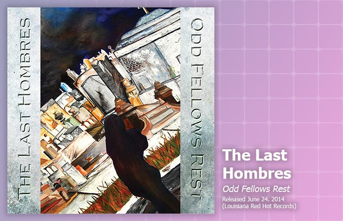 the-last-hombres-odd-fellows-rest-review-header-graphic