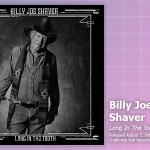 Music Review: Billy Joe Shaver, <em>Long In The Tooth</em>