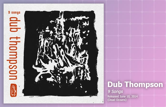 dub-thompson-9-songs-review-header-graphic
