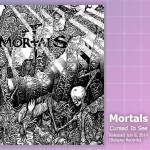 Music Review: Mortals, <em>Cursed To See The Future</em>