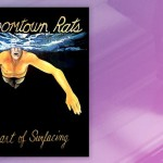 Waxing Nostalgic: The Boomtown Rats, <em>The Fine Art Of Surfacing</em>