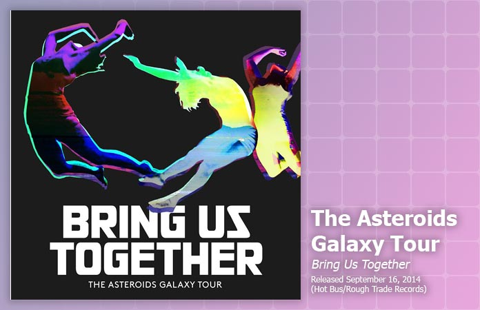 asteroids-galaxy-bring-us-together-review-header-graphic