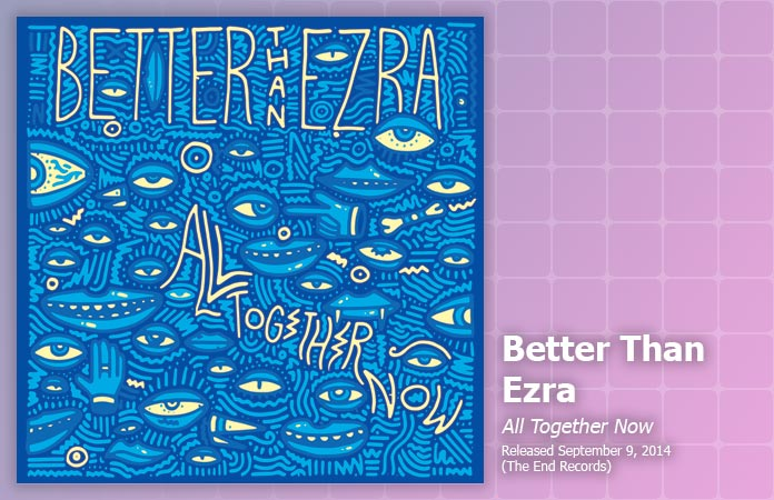 better-than-ezra-all-together-now-review-header-graphic