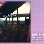 Music Review: SW/MM/NG, <em>Feel Not Bad</em>
