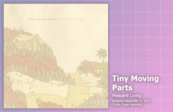 tiny-moving-parts-pleasant-living-review-header-graphic
