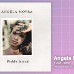 Music Review: Angela Moyra, <em>Fickle Island</em>