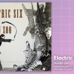 Music Review: Electric Six, <em>Human Zoo</em>