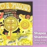 Music Review: Various Artists, <em>Shapes & Shadows</em>