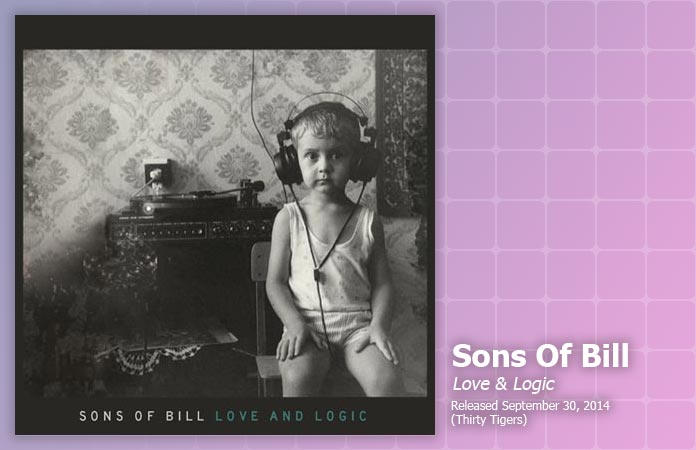 sons-of-bill-love-logic-review-header-graphic