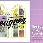 Music Review: Various Artists, <em>The Soul Of Designer Records</em>