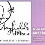 Music Review: Irvin Mayfield's Jazz Playhouse, <em>A New Orleans Creole Christmas</em>
