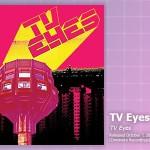 Music Review: TV Eyes, <em>TV Eyes</em> (Reissue)