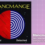 Music Review: Blancmange, <em>Semi Detached</em>