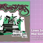 Music Review: <em>Lows In The Mid Sixties, Volume 54: Kosmic City Part 2</em>