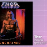 Music Review: Thor, <em>Unchained Deluxe Reissue</em>