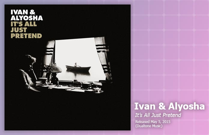 ivan-and-alyosha-its-all-just-pretend-review-header-graphic