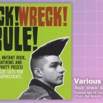 Music Review: Various Artists, <em>Rock! Wreck! & Rule!</em>