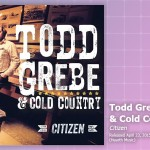 Music Review: Todd Grebe & Cold Country, <em>Citizen</em>