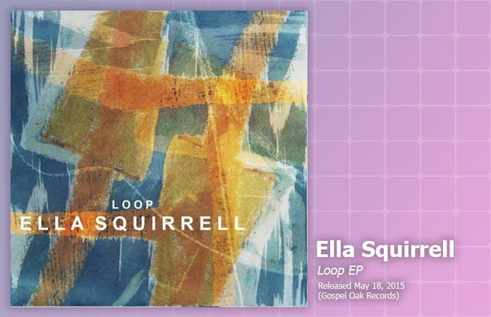 ella-squirrell-loop-ep-review-header-graphic