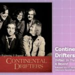 Music Review: Continental Drifters, <em>Drifted: In The Beginning & Beyond</em>