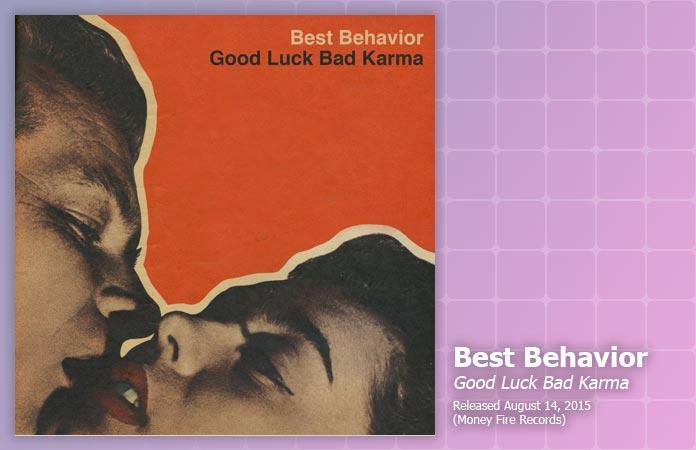 best-behavior-good-luck-bad-karma-review-header-graphic