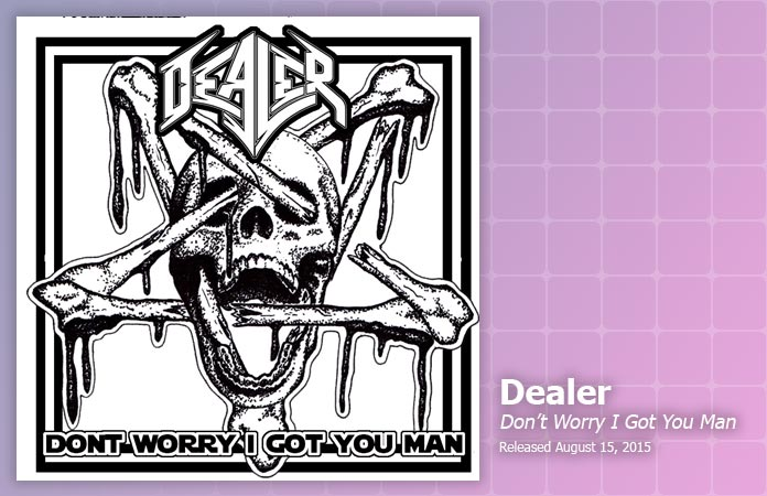 dealer-dont-worry-i-got-you-man-review-header-graphic