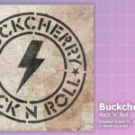 Music Review: Buckcherry, Rock 'n' Roll