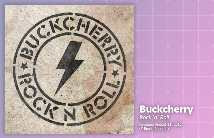 buckcherry-rock-n-roll-review-header-graphic
