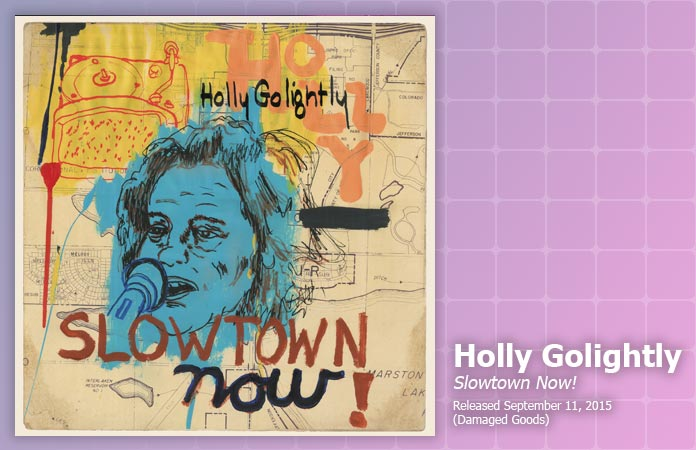 holly-golightly-slowtown-now-review-header-graphic