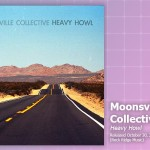Music Review: Moonsville Collective, Heavy Howl
