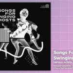 Music Review: Various Artists, Songs For Swinging Ghosts