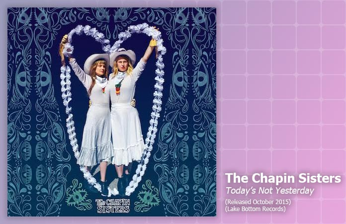 the-chapin-sisters-todays-not-yesterday-review-header-graphic