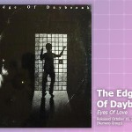 Music Review: The Edge of Daybreak, Eyes of Love