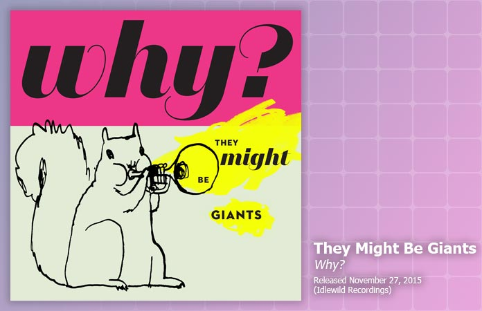 they-might-be-giants-why-review-header-graphic