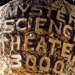 We Want Movie Sign: Why Bringing Back MST3K Is A Good Thing