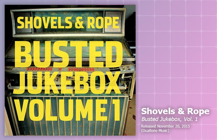 shovels-and-rope-busted-jukebox-vol1-review-header-graphic