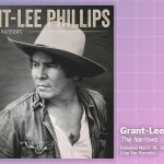 Music Review: Grant-Lee Phillips, The Narrows