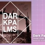 Music Review: Dark Palms, Hoxbar Ghost Town