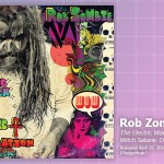 Music Review: Rob Zombie, The Electric Warlock Acid Witch Satanic Orgy Celebration Dispenser