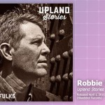 Music Review: Robbie Fulks, Upland Stories