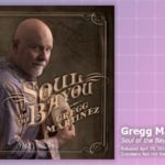 Music Review: Gregg Martinez, Soul Of The Bayou